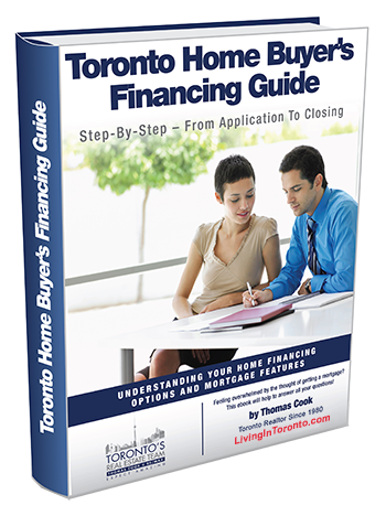Toronto Home Buyer's Financing Guide - LivingInToronto.com